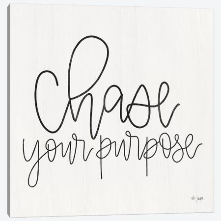 Chase Your Purpose Canvas Print #JXN142} by Jaxn Blvd. Canvas Wall Art
