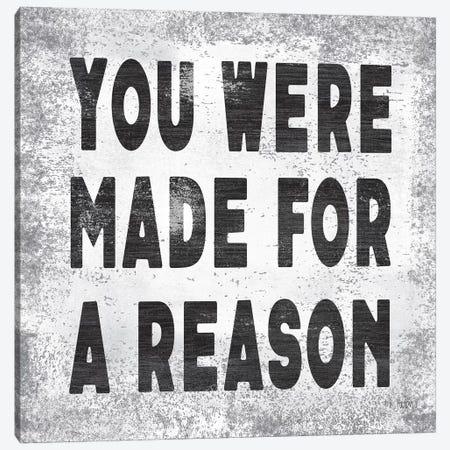 Made for a Reason II Canvas Print #JXN154} by Jaxn Blvd. Canvas Wall Art