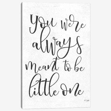 Meant to Be Canvas Print #JXN155} by Jaxn Blvd. Canvas Wall Art