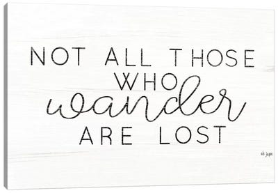 Not All Who Wander are Lost Canvas Art Print