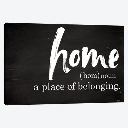 Home - A Place of Belonging Canvas Print #JXN15} by Jaxn Blvd. Canvas Artwork
