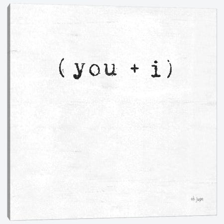 You and I Canvas Print #JXN162} by Jaxn Blvd. Canvas Artwork