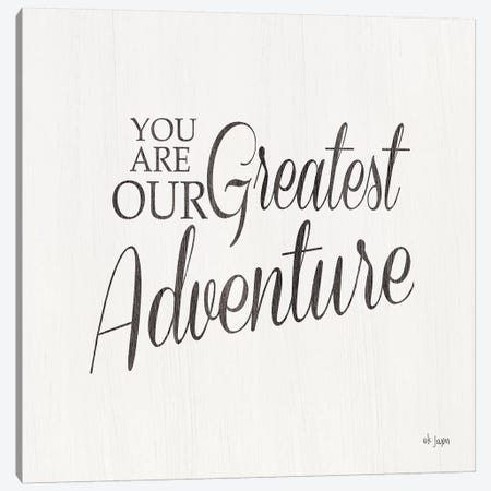 You Are Our Great Adventure Canvas Print #JXN163} by Jaxn Blvd. Canvas Wall Art