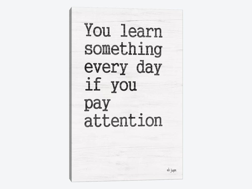 You Learn Something by Jaxn Blvd. 1-piece Canvas Artwork