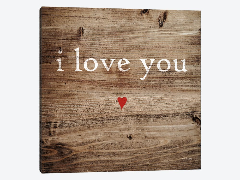 I Love You by Jaxn Blvd. 1-piece Canvas Print