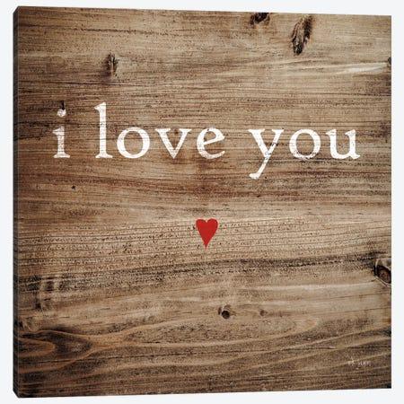 I Love You Canvas Print #JXN17} by Jaxn Blvd. Canvas Art