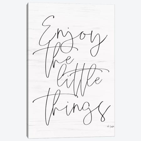 Enjoy The Little Things  Canvas Print #JXN190} by Jaxn Blvd. Art Print
