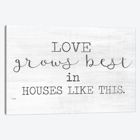 Love Grows Best Canvas Print #JXN214} by Jaxn Blvd. Canvas Art Print