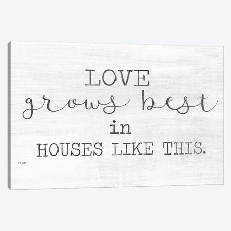Love Grows Best Canvas Print #JXN214} by Jaxn Blvd. Canvas Art Print