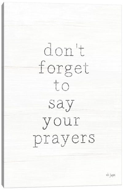 Say Your Prayers by Jaxn Blvd. Canvas Art Print