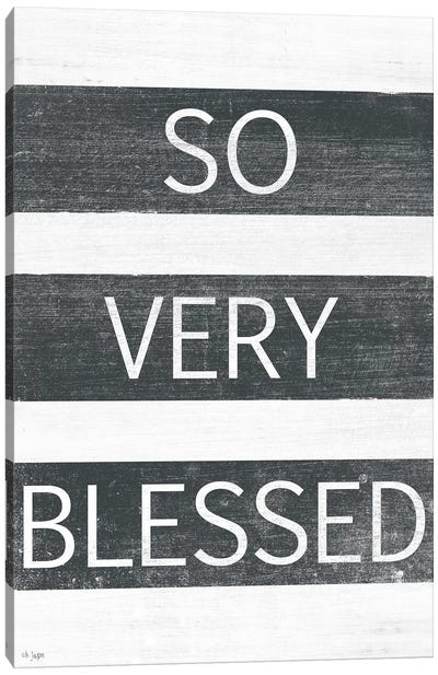So Very Blessed by Jaxn Blvd. Canvas Art Print