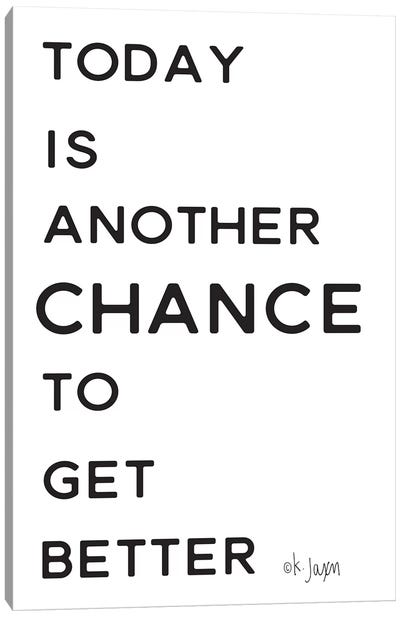 Chance to Get Better     by Jaxn Blvd. Canvas Art Print
