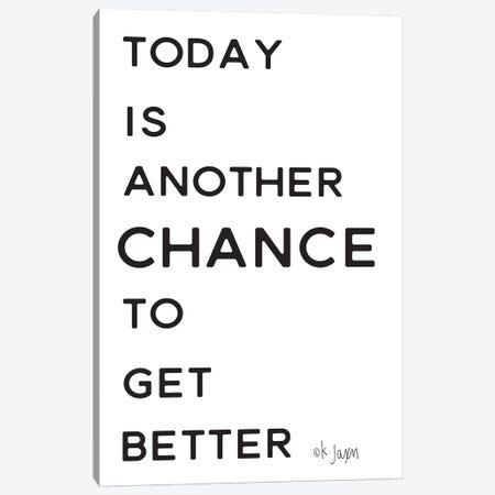 Chance to Get Better     Canvas Print #JXN218} by Jaxn Blvd. Canvas Artwork