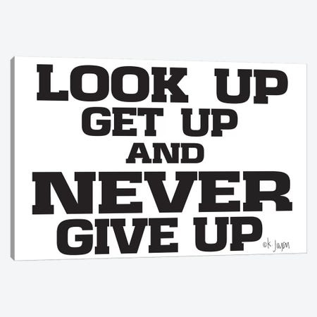 Never Give Up     Canvas Print #JXN223} by Jaxn Blvd. Art Print
