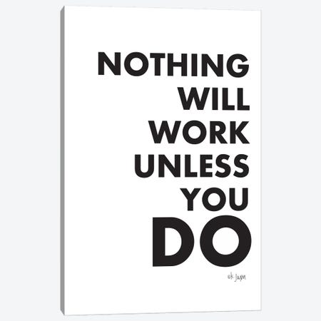 Nothing Will Work Unless You Do  3-Piece Canvas #JXN224} by Jaxn Blvd. Canvas Wall Art