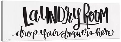 Laundry Room Drop Your Drawers by Jaxn Blvd. Canvas Art Print