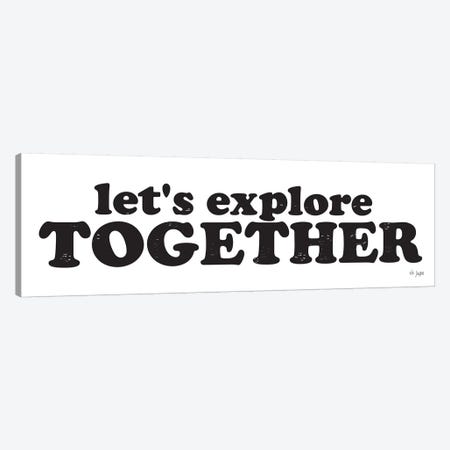 Let's Explore Together Canvas Print #JXN22} by Jaxn Blvd. Canvas Art