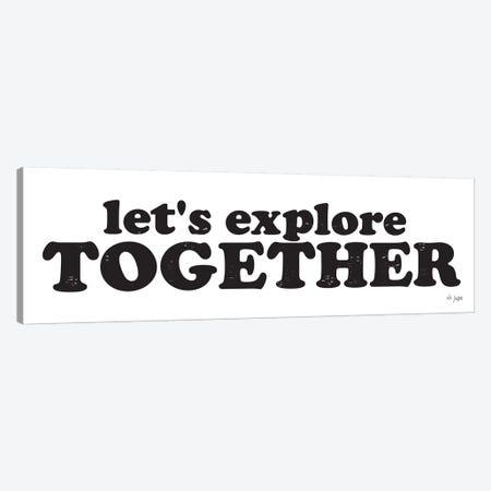 Let's Explore Together Canvas Print #JXN22} by Jaxn Blvd. Canvas Art