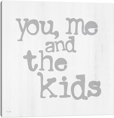 You, Me And The Kids by Jaxn Blvd. Canvas Art Print