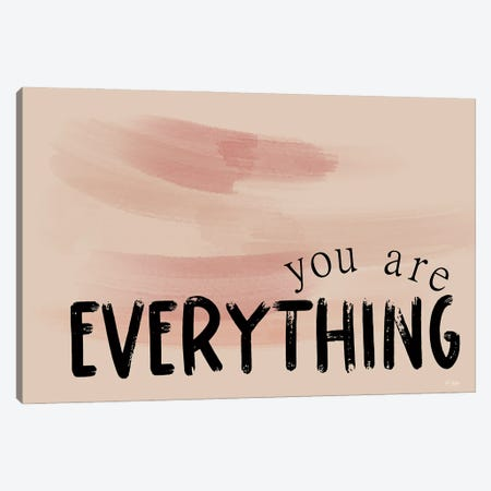 You Are  Everything Canvas Print #JXN237} by Jaxn Blvd. Art Print