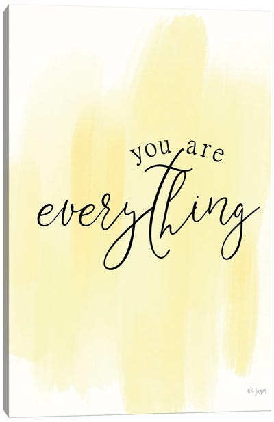 You Are My Everything Canvas Art Print