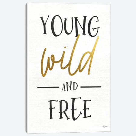 Young, Wild and Free Canvas Print #JXN241} by Jaxn Blvd. Canvas Art Print