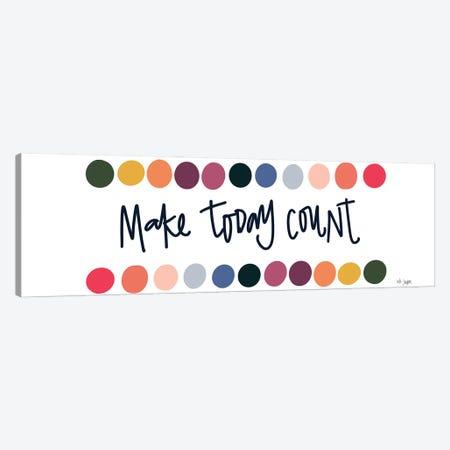 Rainbow Make Today Count Canvas Print #JXN245} by Jaxn Blvd. Canvas Wall Art