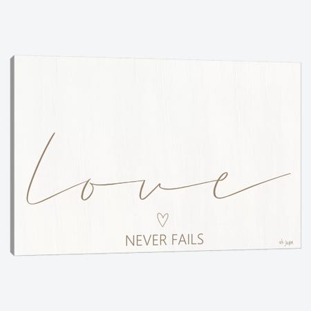 Love Never Fails Canvas Print #JXN24} by Jaxn Blvd. Canvas Art Print