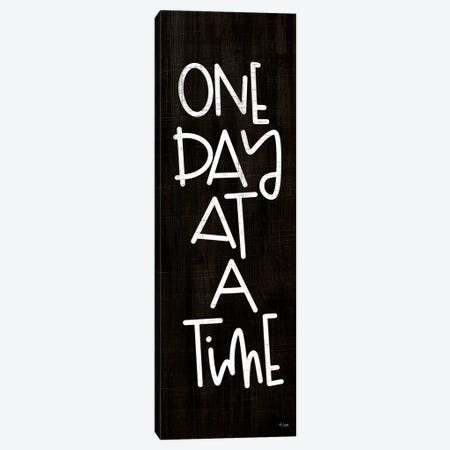 One Day At A Time Canvas Print #JXN258} by Jaxn Blvd. Canvas Wall Art