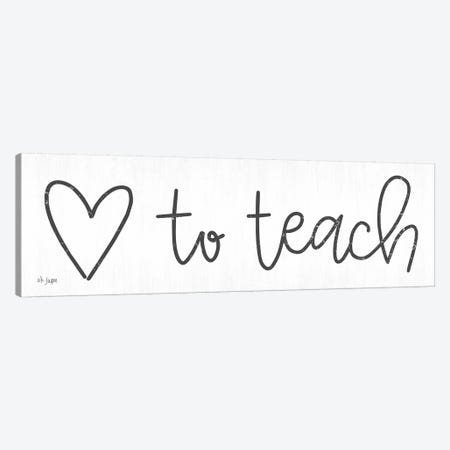 Love to Teach Canvas Print #JXN26} by Jaxn Blvd. Art Print