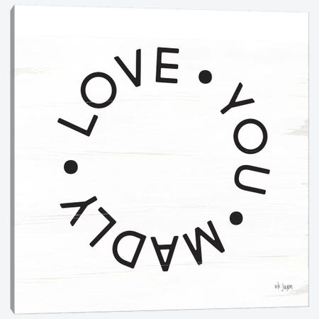 Madly Love You Canvas Print #JXN29} by Jaxn Blvd. Canvas Art