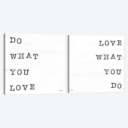 What You Love Diptych Canvas Print Set #JXN2HSET005} by Jaxn Blvd. Canvas Art