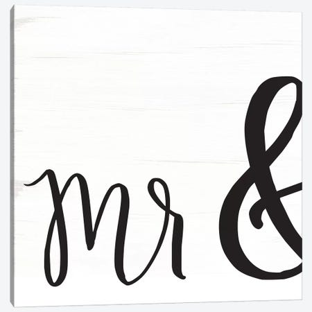 Mr. & Mrs. I Canvas Print #JXN30} by Jaxn Blvd. Canvas Art Print