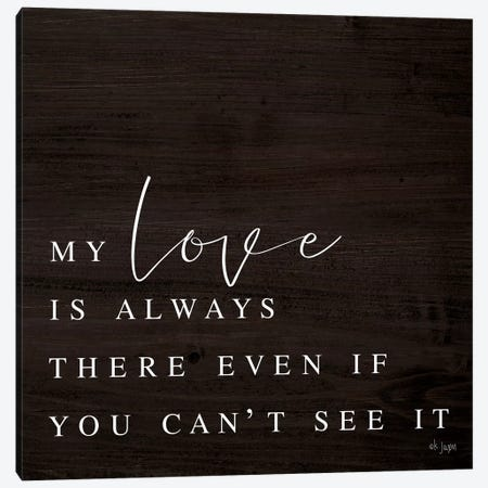 My Love Canvas Print #JXN33} by Jaxn Blvd. Canvas Print