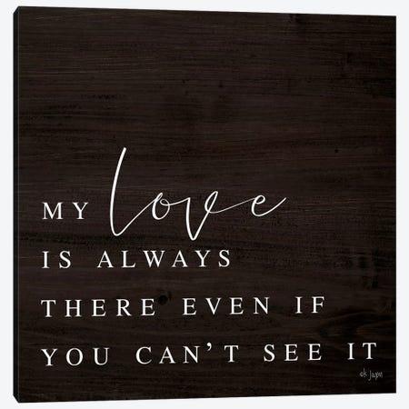 My Love Canvas Print #JXN33} by Jaxn Blvd. Canvas Print