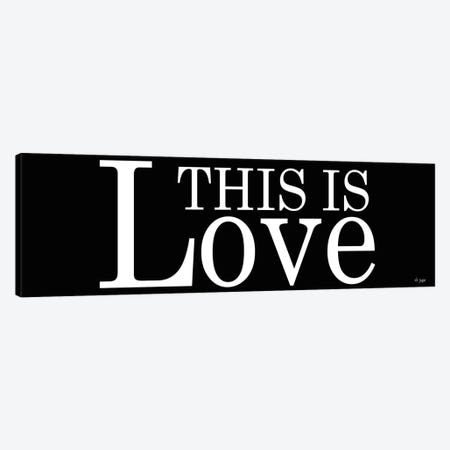 This is Love Canvas Print #JXN41} by Jaxn Blvd. Canvas Art