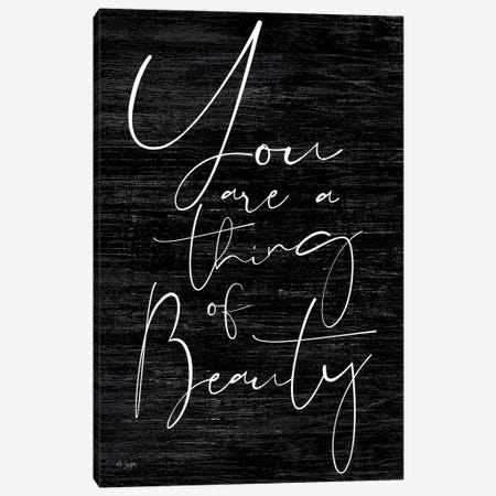 You Are a Thing of Beauty Canvas Print #JXN47} by Jaxn Blvd. Art Print