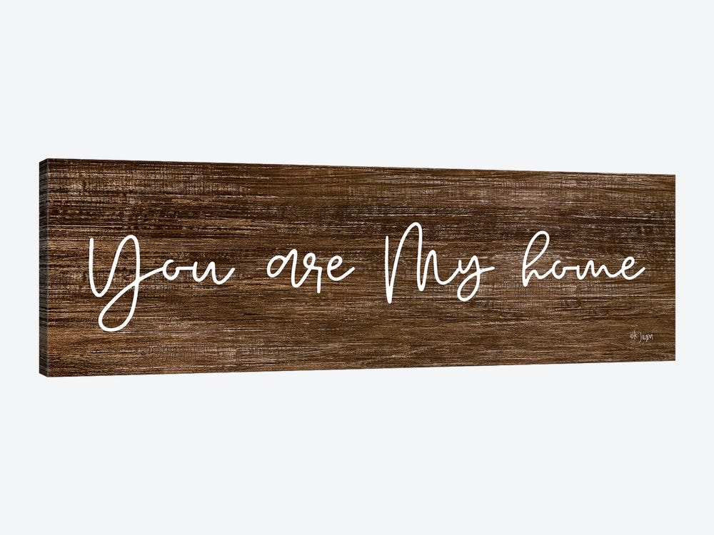 You Are My Home by Jaxn Blvd. 1-piece Canvas Art Print