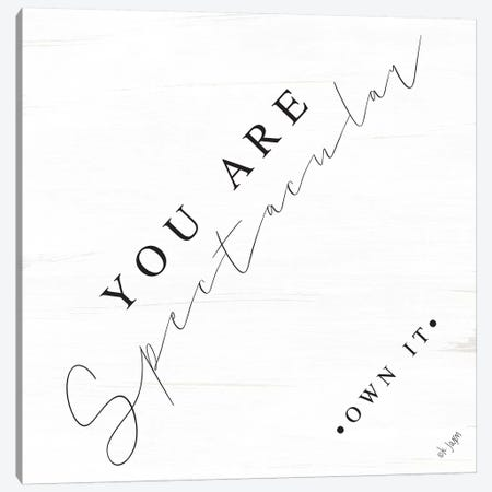 You Are Spectacular Canvas Print #JXN51} by Jaxn Blvd. Canvas Print