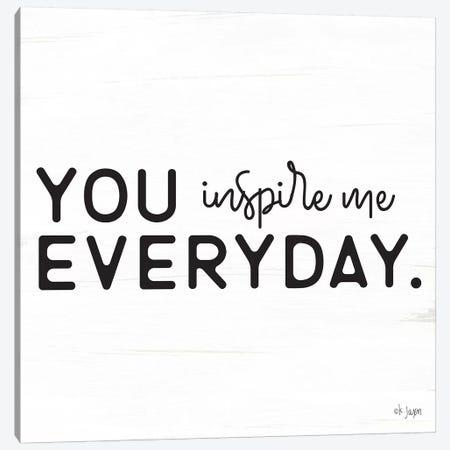 You Inspire Me Canvas Print #JXN53} by Jaxn Blvd. Art Print