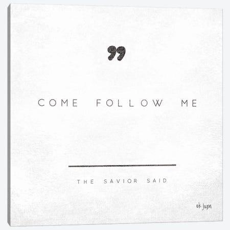 Come Follow Me Canvas Print #JXN58} by Jaxn Blvd. Art Print