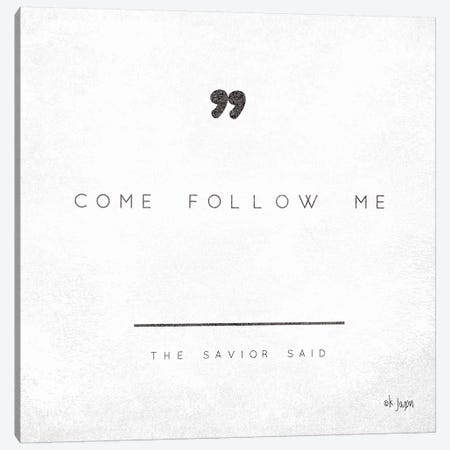 Come Follow Me Canvas Print #JXN58} by Jaxn Blvd. Art Print