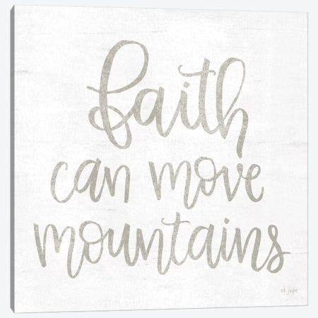 Faith Can Move Mountains Canvas Print #JXN67} by Jaxn Blvd. Canvas Print
