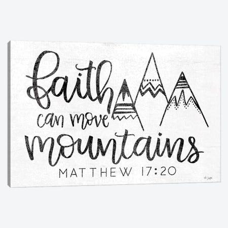 Faith Can Move Mountains Canvas Print #JXN68} by Jaxn Blvd. Canvas Artwork