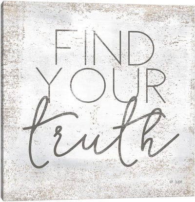 Find Your Truth Canvas Art Print