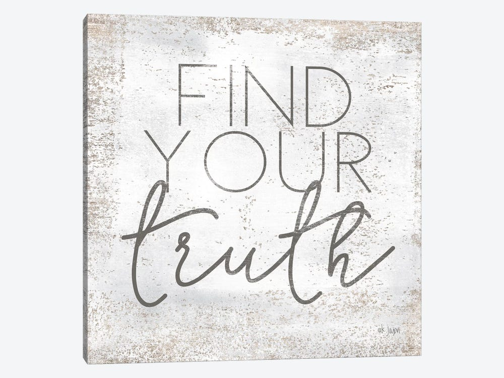Find Your Truth by Jaxn Blvd. 1-piece Art Print