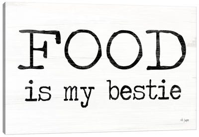 Food is My Bestie by Jaxn Blvd. Canvas Art Print