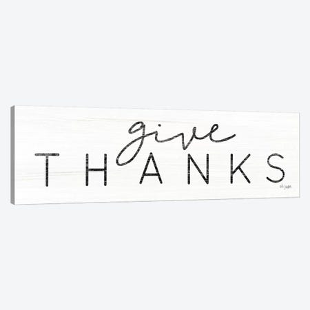 Give Thanks Canvas Print #JXN84} by Jaxn Blvd. Art Print
