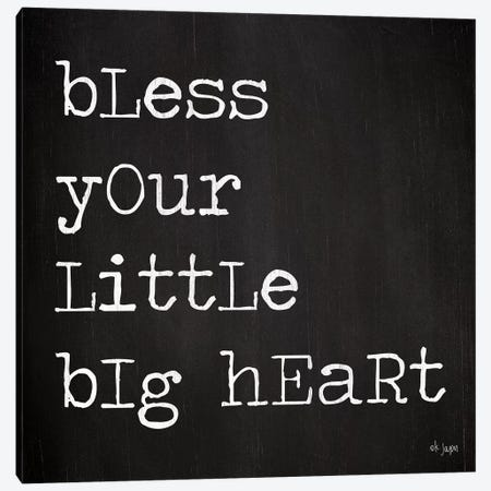 Bless Your Little Big Heart Canvas Print #JXN9} by Jaxn Blvd. Canvas Print