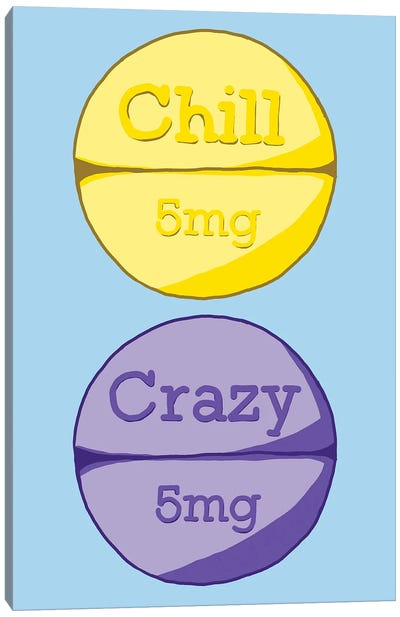 Chill Crazy Pill Blue Canvas Art Print